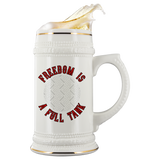 Freedom Is A Full Tank Custom Personalized Beer Stein