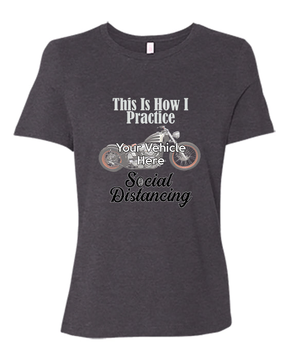 This Is How I Practice Social Distancing Personalized Women's Short Sleeve T-Shirt