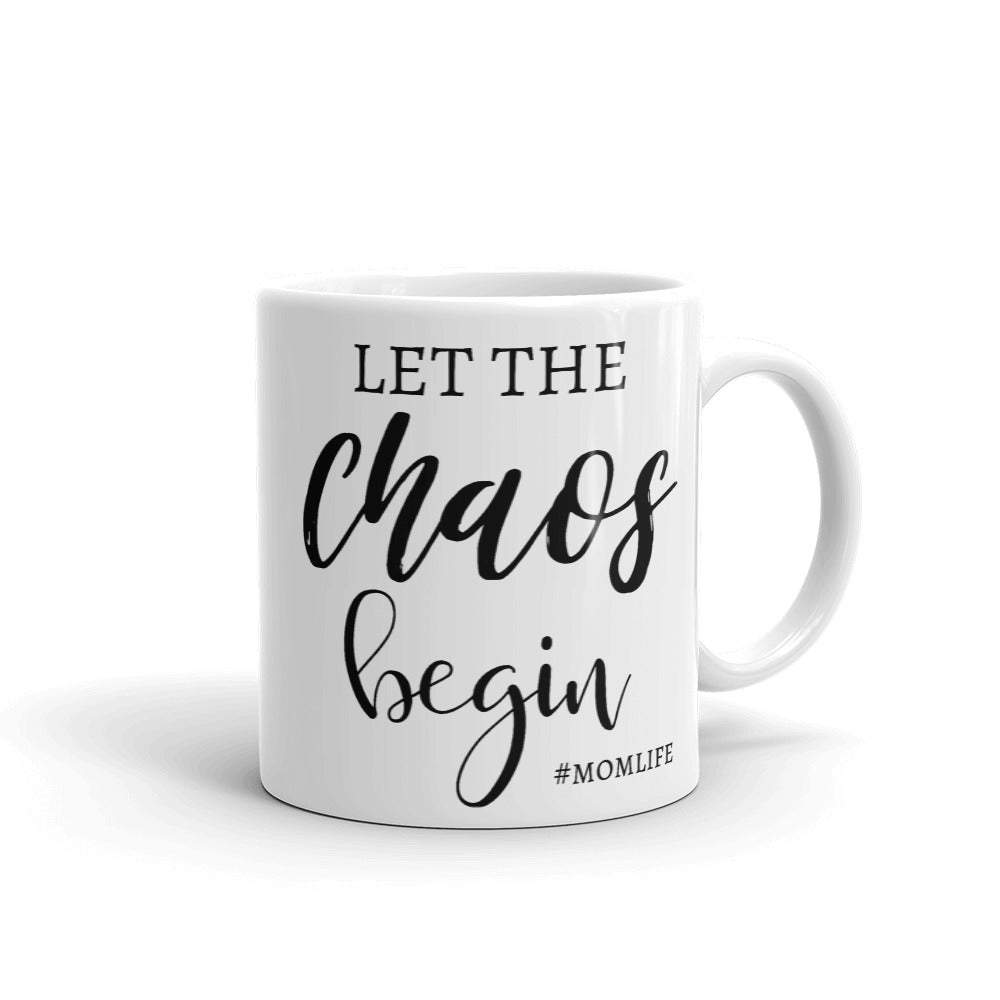 Let The Chaos Begin #MomLife Mug, Just Another Manic Mom-Day Cup, Funny Coffee Mugs, Mom Life Mugs, MomLifeMugs for Mom, Gifts for Mom