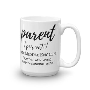 This Is My Parenting Mug, Parenting Defined Cup, Parenting; to Bring Forth Mug, Mom Life Mugs, #MomLife Mugs for Mom, Gifts for Mom