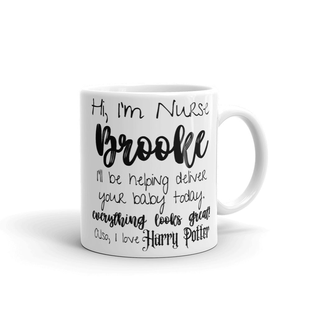 Nurse Brooke Mug, Customizable Nurse Cup, Nursing Mug, Special Order - Message for Customization, #momlife Mugs, Gifts for Nurse