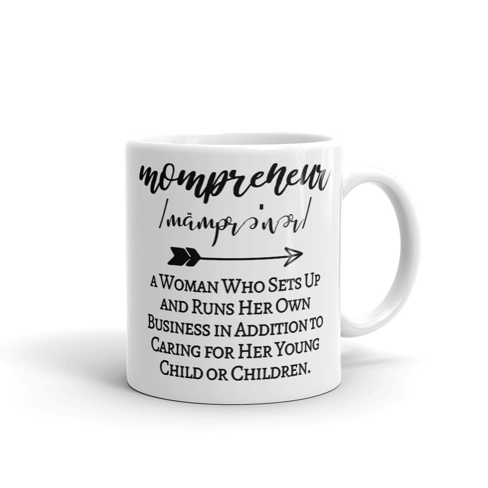Mompreneur Mug, Mompreneur Defined, Mug for Mom Entrepreneurs, Mom-preneur for Life Cup, Mom Life Mugs, #MomLife Mugs for Mom, Gifts for Mom