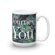 Load image into Gallery viewer, The Journey is all You Mug, Succulent Mug with Saying, Journey Cup, Succulent Lover Cup with Handle, Ceramic Custom Mug