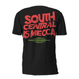 South Central is Mecca Tee