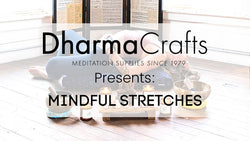 Mindful Stretches I DharmaCrafts