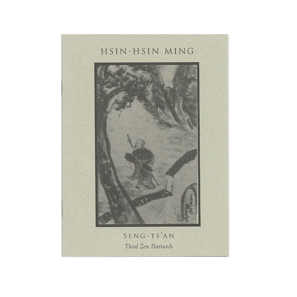 Hsin-Hsin Ming: Verses on the Faith-Mind