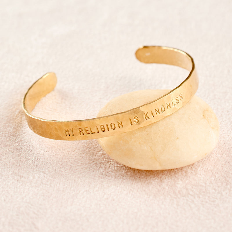 My Religion is Kindness Cuff Bracelet, hammered brass