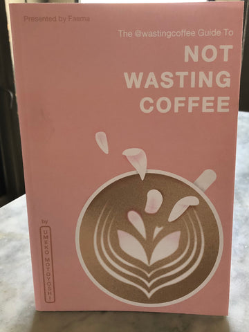 Not Wasting Coffee (print)