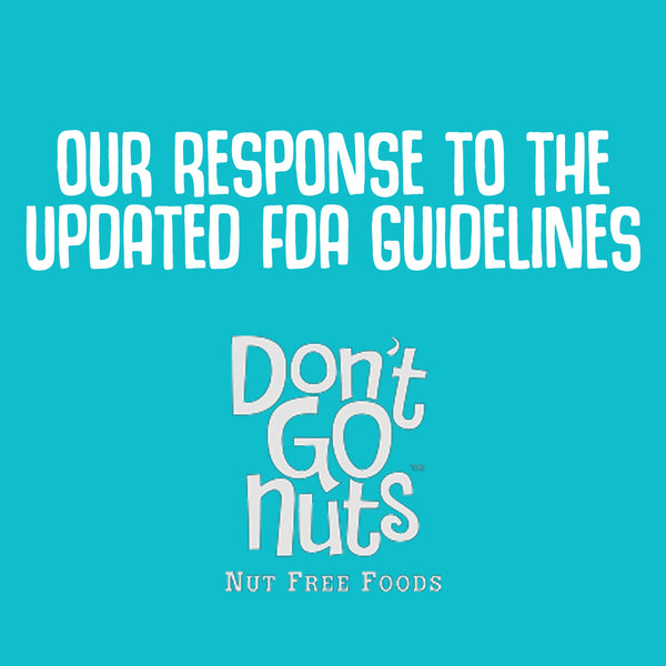 OUR RESPONSE TO THE UPDATED FDA GUIDELINES