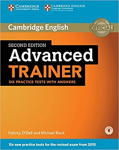 CAE Book: Cambridge Advanced Trainer Second Edition