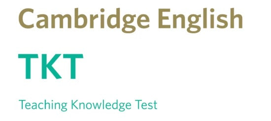 Cambridge Teaching Knowledge Test (TKT) Preparation fee / Module UK Pounds 75