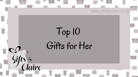Top 10 Gifts for Her