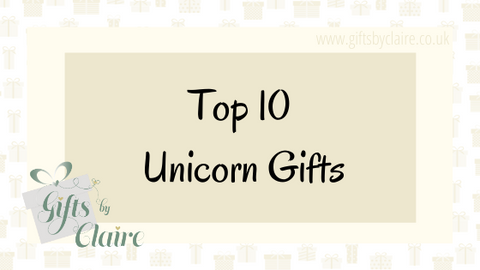 Top 10 Unicorn Gifts