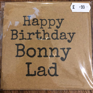 Happy Birthday Bonny Lad birthday card