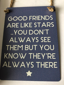 Small metal Good Friends sign