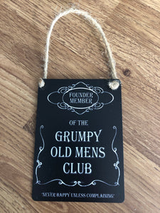 Small metal Grumpy Old Men's club hanging sign