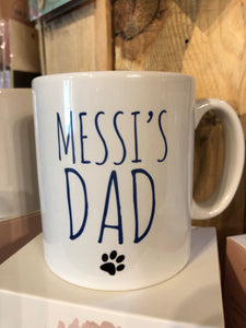 Personalised dog/cat Mam Mum Brother Dad Granda or Any relation mug