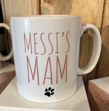 Load image into Gallery viewer, Personalised dog/cat Mam Mum Brother Dad Granda or Any relation mug