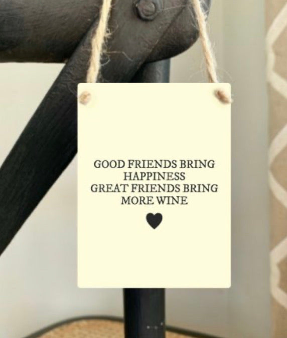 Good friends mini metal sign