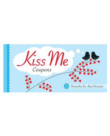 Kiss Me Coupons 22 Smooches for Any Occasion