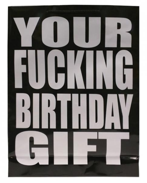 Your F*cking Birthday Gift Black Gift Bag