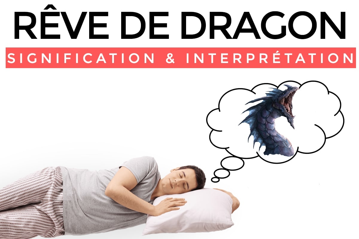 Signification Rêve Dragon
