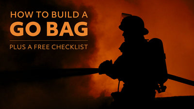 How to Build a Go Bag - Free Checklist
