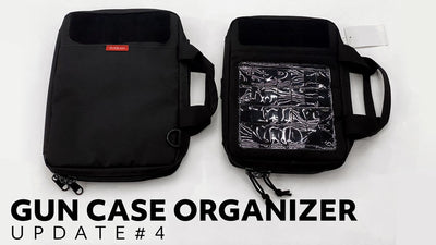 NEW PISTOL CASE ORGANIZER - UPDATE #4