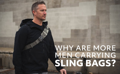 WHY ARE MORE MEN CARRYING SLING BAGS?