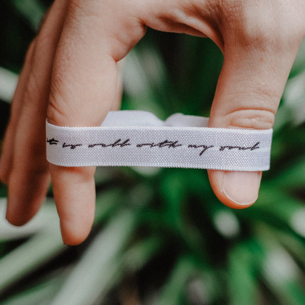 It Is Well With My Soul - Hair Tie Wristband - Christian Apparel and Accessories - Ascend Wood Products