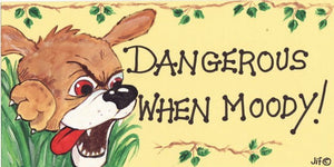 Funny Sign - Dangerous When Moody