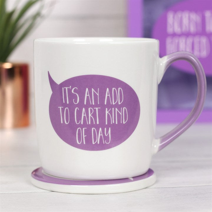 ''It's an add to cart kind of day'' Mug and Coaster Set