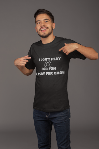 I play for cash - Short-Sleeve Unisex T-Shirt