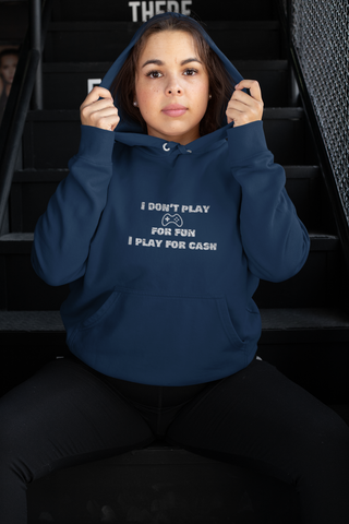 I play for Cash - Unisex Hoodie