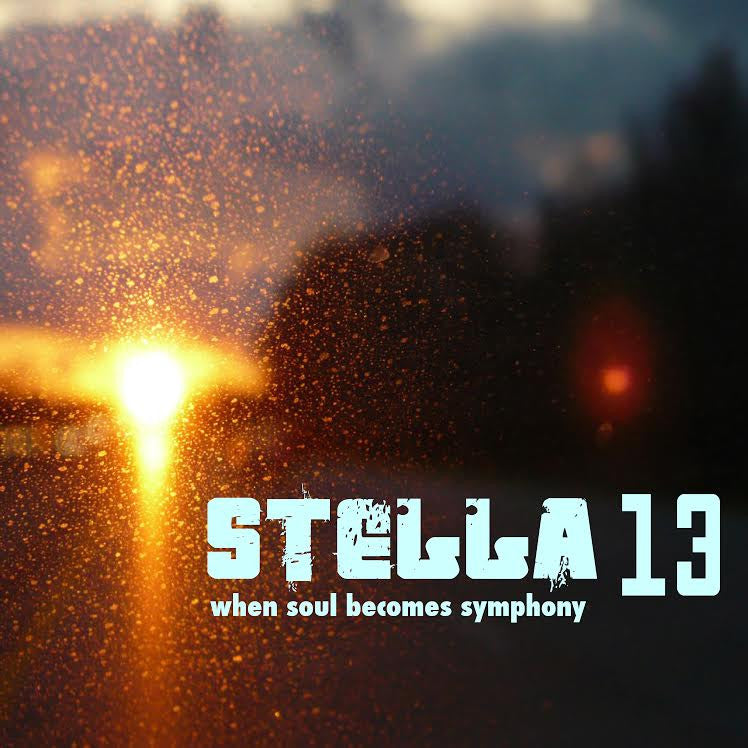 Stella 13: When Soul Becomes Symphony