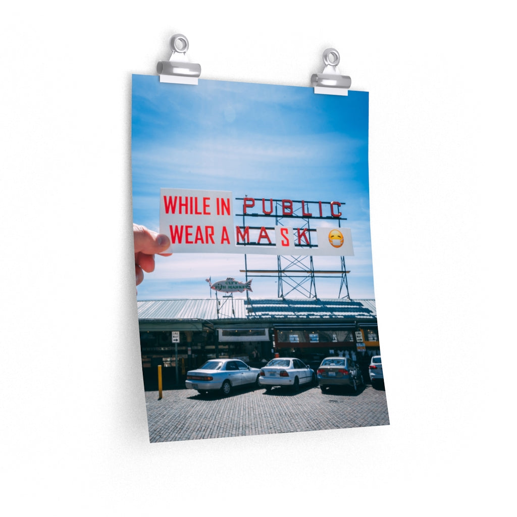 Pike Place Wear a Mask - Print