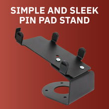Load image into Gallery viewer, DCCS Fixed PAX S300 and SP30 PIN Pad Holder Stand - Screw-in and Adhesive