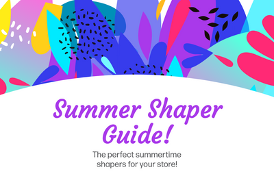 Summer Shaper Guide!