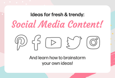 Ideas for fresh & trendy Social Media Content