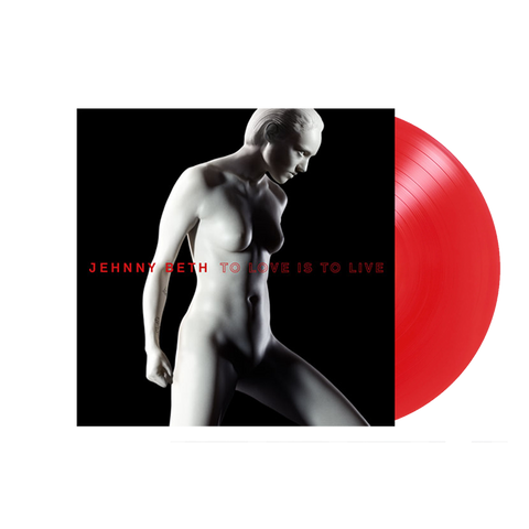TO LOVE IS TO LIVE RED VINYL