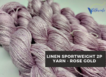 Linen Sportweight 2 PLY Yarn - Rose Gold - silkrouteindia