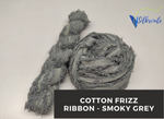Cotton Frizz Ribbon - Smoky Grey - silkrouteindia