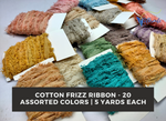 5Yards Recycle Cotton Frizz Ribbon (20/15 Assorted Colors) - silkrouteindia