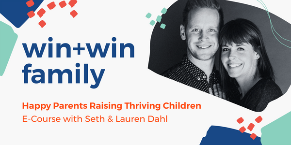 Win+Win Family E-Course Part 1 & 2 (FREE BONUS INCLUDED)