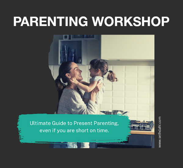 Ultimate Guide to Present Parenting: Even if You are Short on Time
