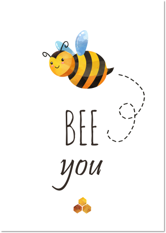 poster bee you - Print je Feestje