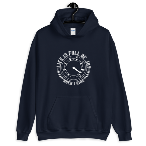 LIFE IS FULL OF JOY WHEN I RIDE - UNISEX HOODIE
