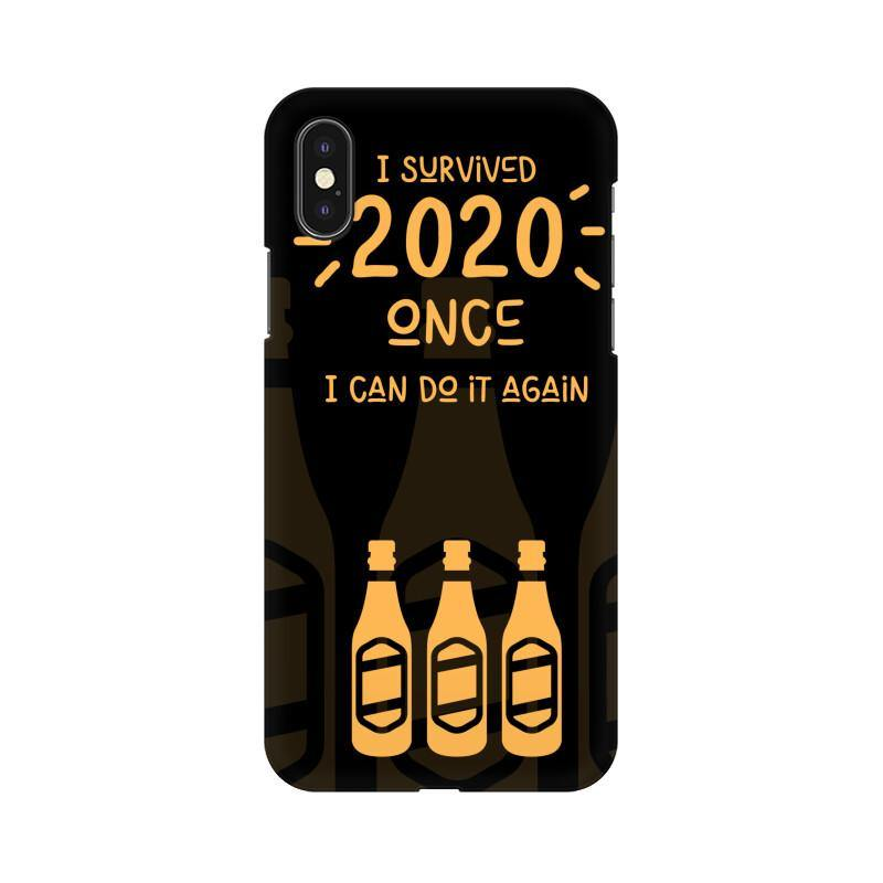I SURVIVED 2020 ONCE I CAN DO IT AGAIN - MOBILE CASE - Patch Fusion