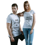 SHE STOLE MY HEART - AND I AM KEEPING IT COUPLE T-SHIRT