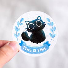 Load image into Gallery viewer, This is fine cat sticker